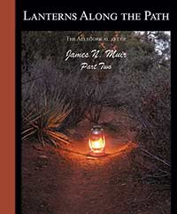 Lanterns Along the Path Part Two a book by allegorical bronze artist J. N. Muir